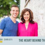 #1: Meet Josh + Christi: The Heart Behind the Podcast