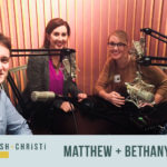 #4: How One Married Couple Finds Joy in Leading a Nonprofit Ministry, Together with Matthew + Bethany Williams