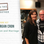 #27: The Enneagram and Marriage with Ian Morgan Cron