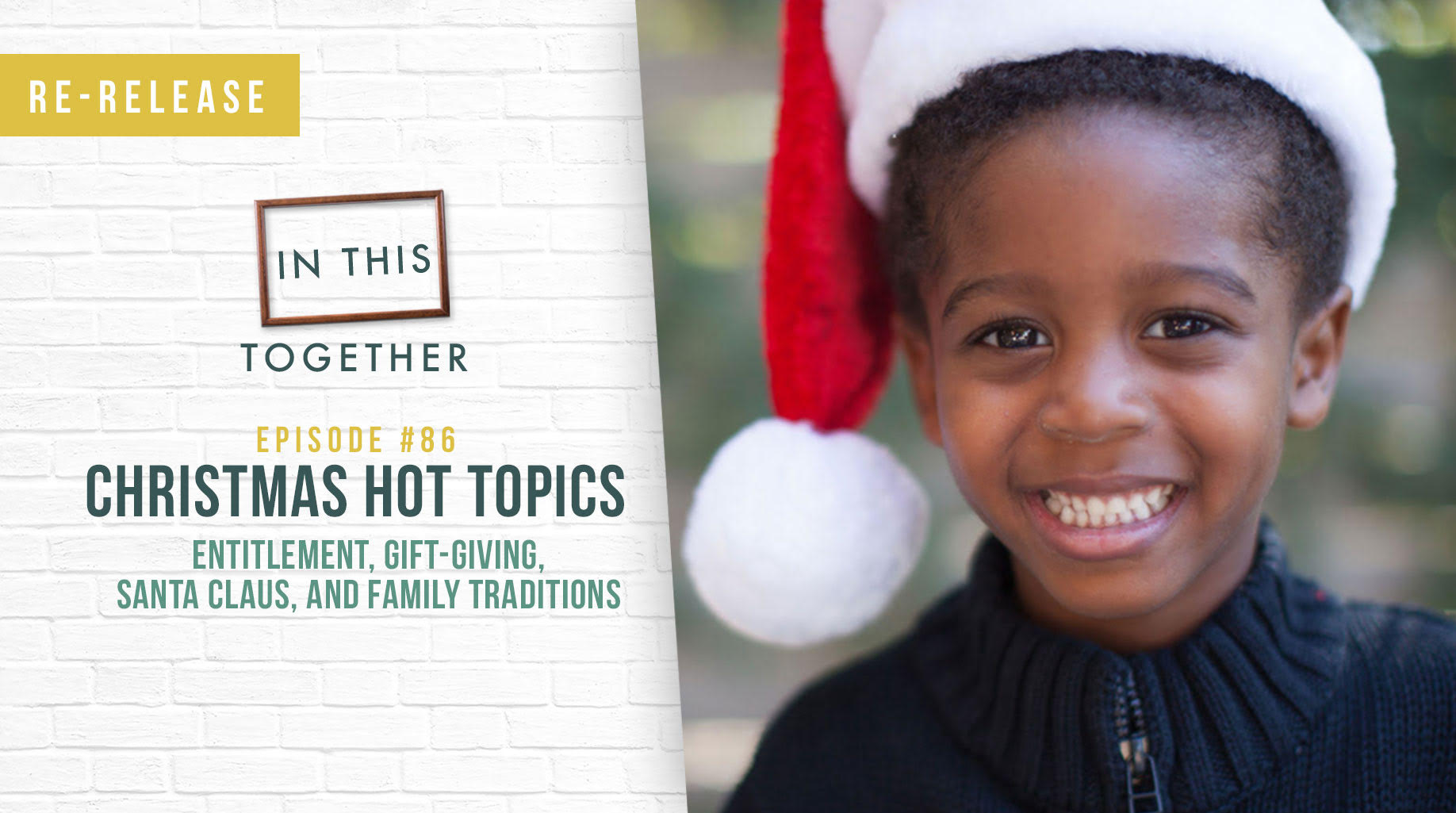 86: Christmas Time Topics: Entitlement, Gift-Giving, Santa Claus ...