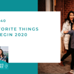 #140: Our Favorite Things as we Begin 2020