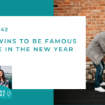 #142: 7 Easy Wins to be Famous at Home in the New Year