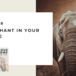 148. The Elephant in Your Marriage