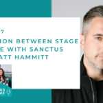 147. The Tension Between Stage and Home with Sanctus Real's Matt Hammitt