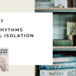 153. Family Rhythms in Social Isolation