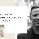 151. The Primal Path for Fathers and Sons with Jon Tyson