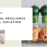 152. Emotional Resilience in Social Isolation