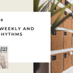 158. Setting Weekly and Yearly Rhythms