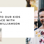 174. Talking to Kids About Race with Dorena Williamson