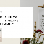 172. What God is Up To and What It Means for Your Family