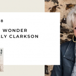 178. Awaking Wonder with Sally Clarkson