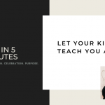 FAH in 5 Minutes: Let Your Kids Teach You a Lesson