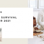 196. A Family Survival Guide for 2021