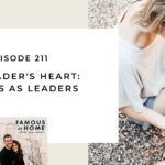 211. The Leader's Heart: Parents as Leaders