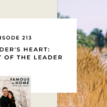 213. The Heart of the Leader