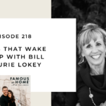 218. Things that Wake You Up with Bill and Laurie Lokey