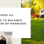 222. Learning to Balance the See-Saw of Marriage