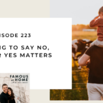 223. Learning to Say No, So Your Yes Matters